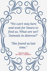 Funny book quotes from Truth Seer by Kay L Moody. Click through to see them all! Young adult book quotes   Book quotes