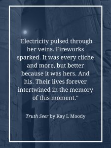 Love book quotes from Truth Seer by Kay L Moody. Click through to see them all! Young adult book quotes | Book quotes