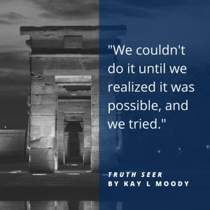 Deep book quotes from Truth Seer by Kay L Moody. Click through to see them all! Young adult book quotes | Book quotes
